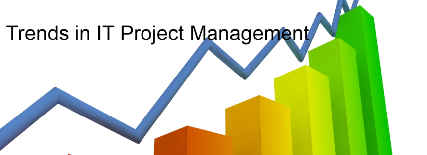 Trends in IT Project management
